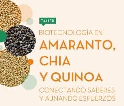 Taller Biotecnología en Amaranto, Chía y Quinoa